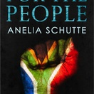 Anelia Schutte, For the People, growing up under apartheid in a small town in South Africa, Knysna, Owena Schutte